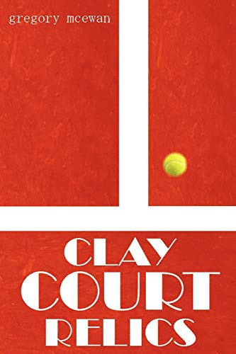 Clay Court Relics ()