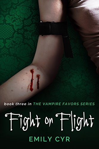 Fight or Flight (The Vampire Favors Series Book 3)