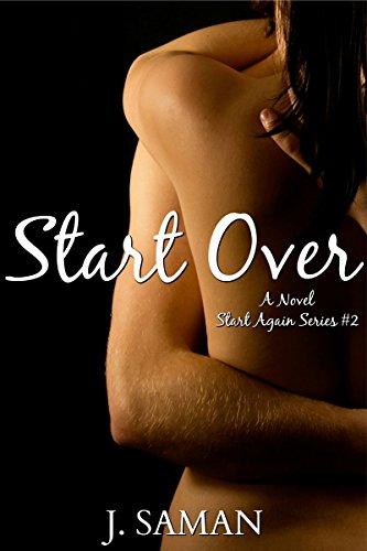 Book: Start Over - A Novel (Start Again Series #2) by J. Saman
