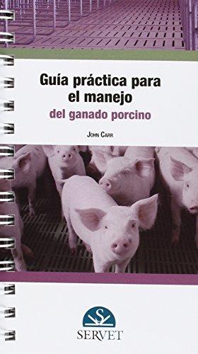 Descargar Libro Guía Práctica Para El Manejo Del Ganado Porcino Aa.vv.