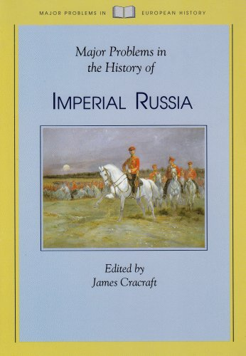 Major Problems in the History of Imperial Russia (Major Problems in European History Series)