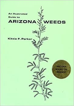 Book An Illustrated Guide to Arizona Weeds