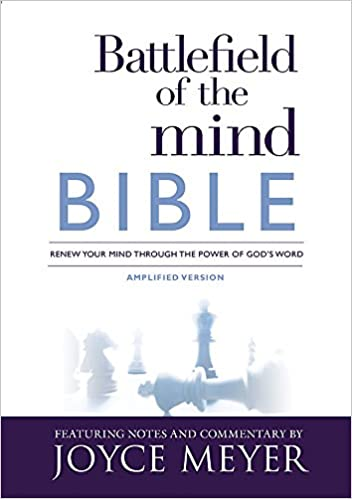 Battlefield of the Mind Bible: Renew Your Mind Through the Power of