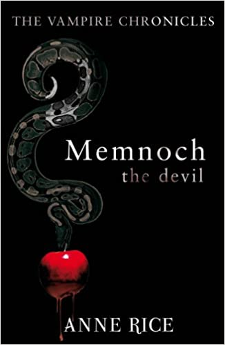 Memnoch The Devil: The Vampire Chronicles 5 (Vampire Chronicles 05)