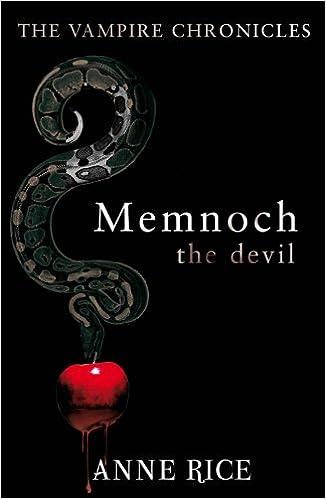Book Memnoch The Devil: The Vampire Chronicles 5 (Vampire Chronicles 05)