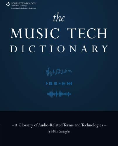 The Music Tech Dictionary: A Glossary of Audio-Related Terms and Technologies - Music Tech Dictionary