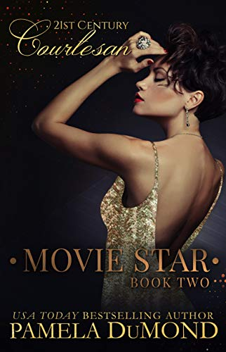 MOVIE STAR (21st Century Courtesan Book 2) by [DuMond, Pamela]