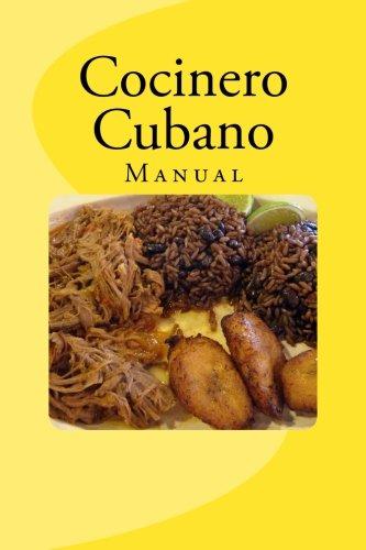 Cocinero cubano (spanish edition): e. De c. Y g. , gerardo sanchez.