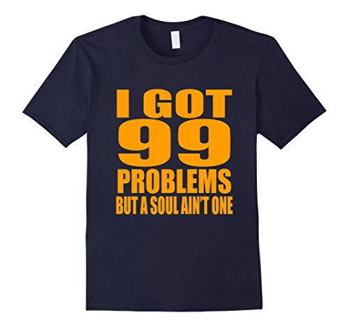 Mens I Got 99 Problems But Soul Ain't One Ginger Redheads T Shirt Large - Gingers Have Soul A