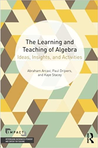 The learning and teaching of algebra ideas insights and activities the learning and teaching of algebra ideas insights and activities impact interweaving mathematics pedagogy and content for teaching 1st edition fandeluxe Image collections