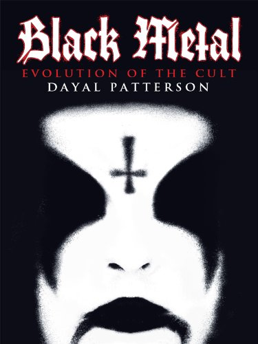 (Black Metal: Evolution of the Cult (Extreme Metal))