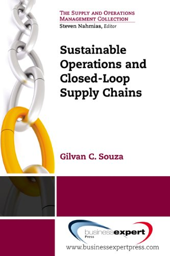 - Sustainable Operations and Closed-Loop Supply Chains