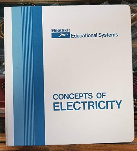 - CONCEPTS OF ELECTRICITY (Model EE-3100) (Heathkit Zenith Educational Systems)