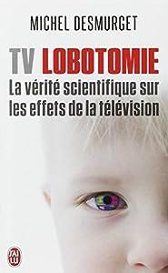 "Afficher ""TV lobotomie"""