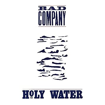 Bad Company - Holy Water - Amazon.com Music