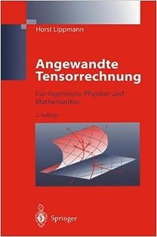 Book Angewandte Tensorrechnung: Für Ingenieure, Physiker und Mathematiker