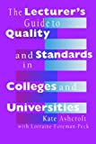 img - for The Lecturer's Guide to Quality and Standards in Colleges and Universities by Kate Ashcroft (1995-06-05) book / textbook / text book