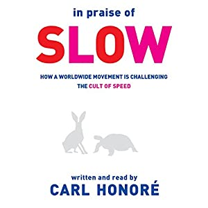 In Praise of Slow Hörbuch
