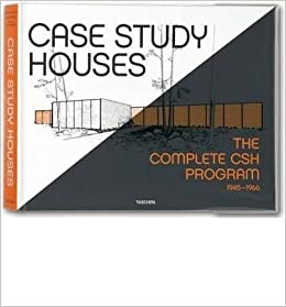 case study houses the complete csh program taschen