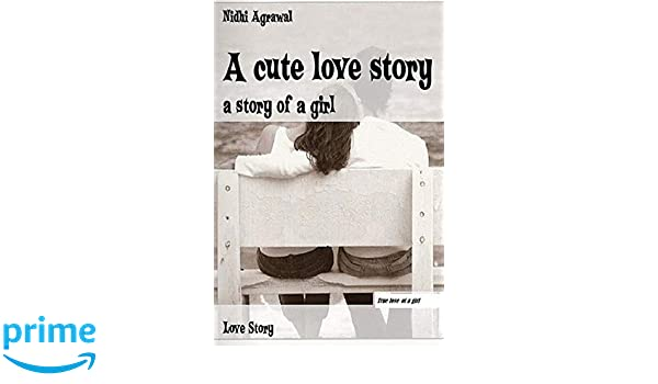 A Cute Love Story By Nidhi Agrawal Pdf