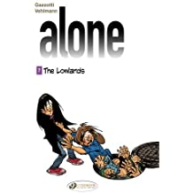 The Lowlands (Alone)