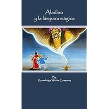 Aladino y la lámpara mágica (Aladdin in Spanish) (Spanish Edition)