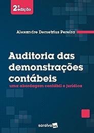 Auditoria das demonstrações contábeis: Uma abordagem contábil e jurídica