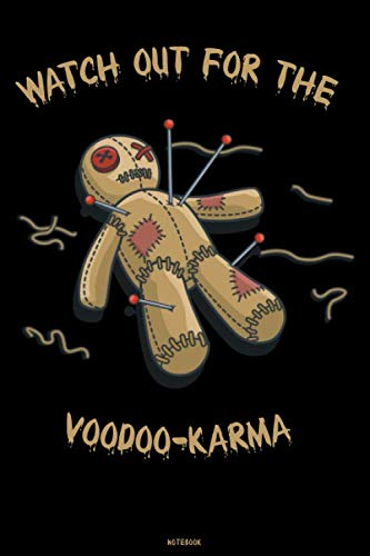 Watch out for the Voodoo-Karma Notebook: Voodoo Doll Journal Black Magic Composition Book Occult Spellbook Birthday gift