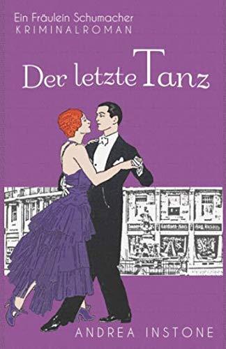 Der letzte Tanz (Fräulein Schumacher) (German Edition)