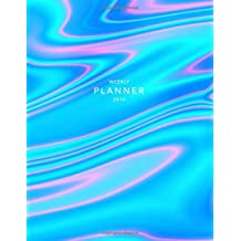 Weekly Planner 2019: Holographic Effect | 8.5 x 11 in | 2019 Organizer with Bonus Dotted Grid Pages + Inspirational Quotes + To-Do Lists | Blue + Pink