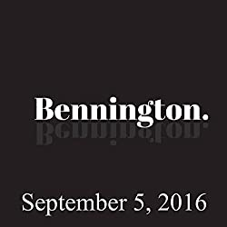 Bennington Archive, September 5, 2016