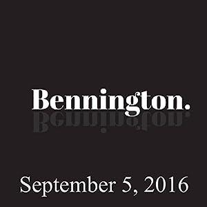 Bennington Archive, September 5, 2016 Radio/TV Program