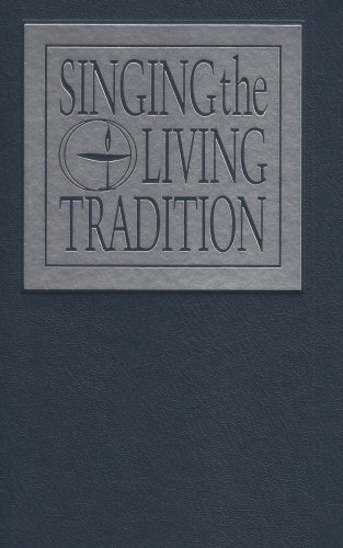 Singing the Living Tradition by Unitarian Universalist Association