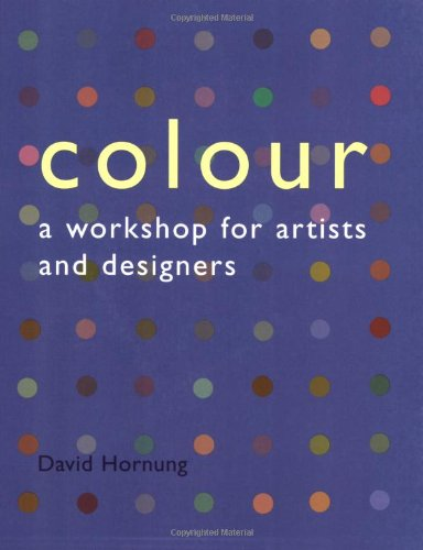 Colour : A Workshop for Artists and Designers PDF
