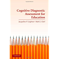 Cognitive Diagnostic Assessment for Education: Theory and Applications (English Edition)