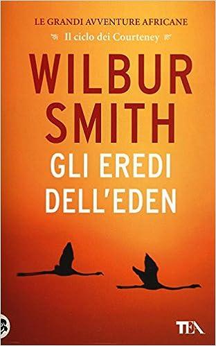 Wilbur Smith - Gli Eredi Dell'Eden  (mp3 - 80kbps)