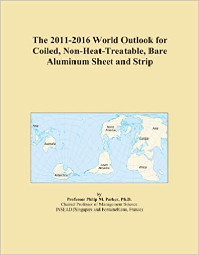 The 2011-2016 World Outlook for Coiled, Non-Heat-Treatable, Bare Aluminum Sheet and Strip
