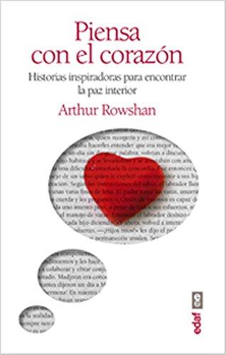Piensa con el corazon  [Arthur Rowshan] (Tapa Blanda)