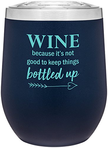 Stainless Steel 12 oz Wine Glass Tumbler with Lid   Double Wall Vacuum Insulated   Powder Coated   Unique Gift Idea for Women   Customized With Funny Sayings (Matte Blue)