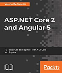 Develop a simple, yet fully functional modern web application using ASP.NET Core MVC, Entity Framework and Angular 5.              About This Book                Based on the best-selling book ASP.NET Core and Angular 2       ...