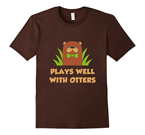 Men's FUNNY PLAYS WELL WITH OTTERS T-SHIRT Farm Zoo Animal Gift XL Brown (Otter Costume)