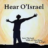 Hear O' Israel