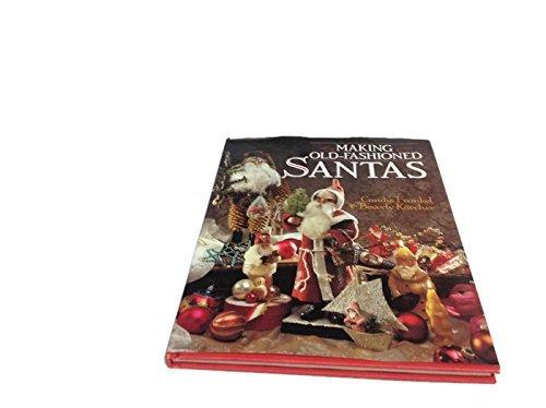 Making Old-Fashioned Santas ()