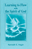 Learning To Flow With The Spirit Of God (English Edition)