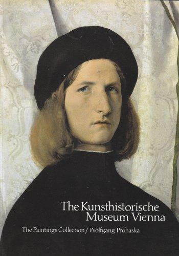 The Kunsthistorische Museum Vienna: the Painting Collection (Vienna Museum Kunsthistorisches)
