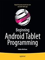 Beginning Android Tablet Programming Front Cover