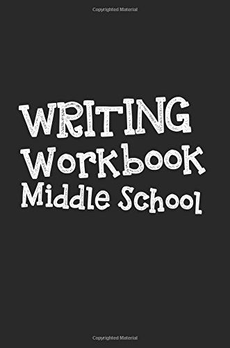 Writing Workbook Middle School: 6 x 9, 108 Lined Pages (diary, notebook, journal, workbook)