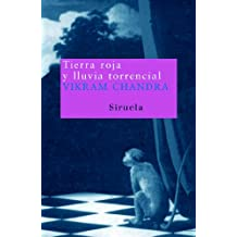 Tierra Roja Y Lluvia Torrencial / Red Earth And Pouring Rain (Nuevos Tiempos) (Spanish Edition)