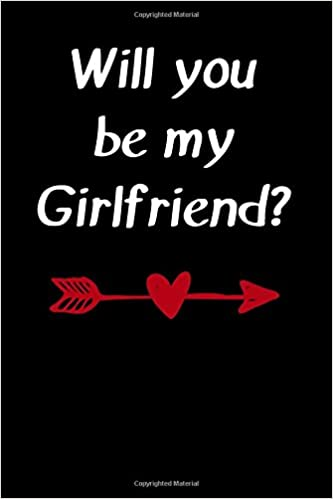 You should be my girlfriend
