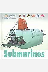 Submarines (Mechanic Mike's Machines) Library Binding